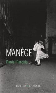 Manege 181x300 - Focus sur la 25e Présélection - Manège - Daniel Parokia