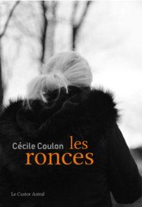 COUV COULON Les Ronces 205x300 - 8 avril 2019 : rencontre de Cécile Coulon au Chat noir à Carouge