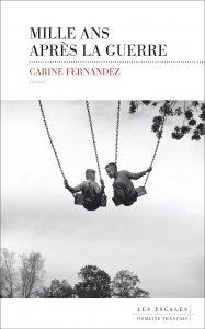 Mille ans apres la guerre 187x300 - Retour sur le 16 février 2019 : rencontre avec Carine Fernandez à Marignier