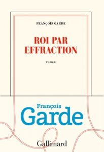 Garde2 205x300 - 29 août 2019 : parution du nouveau roman de François Garde