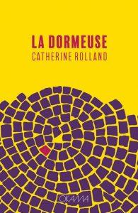 Domeuse Rolland parut°17 06 1 195x300 - 17 juin 2020 : parution du nouveau roman de Catherine Rolland