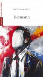 Hermann3 171x300 - 7 avril 2021 : Gilles Granouillet joué au Théâtre Maurice Novarina de Thonon-les-Bains