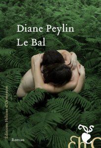 LeBal D.Peylin 205x300 - 8 avril 2021 : parution du nouveau livre de Diane Peylin